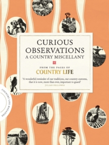 Curious Observations: A Country Miscellany, Hardback