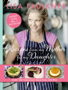 Recipes from My Mother for My Daughter, Paperback Book