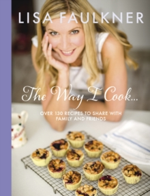 The Way I Cook..., Hardback Book