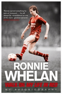 Walk On: My Life in Red, Paperback