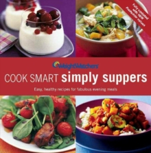 Weight Watchers Cook Smart Simply Suppers, Paperback