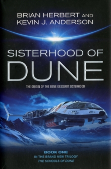 The Sisterhood of Dune, Hardback Book