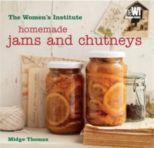 Women's Institute: Homemade Jams & Chutneys, Hardback Book