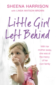 Little Girl Left Behind, Paperback