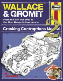 Wallace & Gromit : Cracking Contraptions Manual 2 2, Hardback