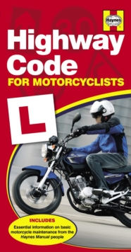 Haynes Highway Code for Motorcyclists, Paperback Book