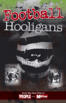 Crimes of the Century: Football Hooligans, Paperback
