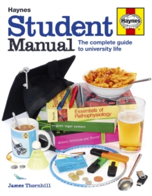 Student Manual : The Complete Guide to University Life, Hardback Book