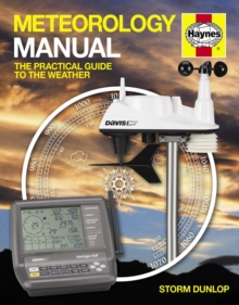 Meteorology Manual : The practical guide to the weather, Hardback