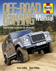 Off-road Driving Manual : Step-by-step Instruction for All Terrains, Hardback
