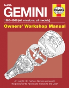 NASA Gemini Owners' Workshop Manual : 1965 - 1966 (All Missions, All Models), Hardback