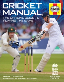 Cricket Manual : The Official Guide to Playing the Game, Paperback Book