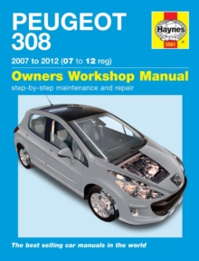 Peugeot 308 Service and Repair Manual : 07-12, Hardback Book