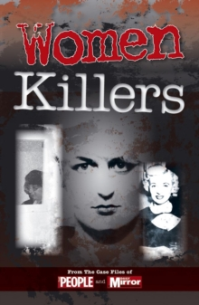 Crimes of the Century: Women Killers, Paperback