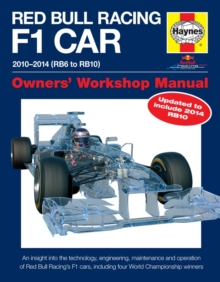 Red Bull Racing F1 Car Manual : 2010-2014 (RB6 to RB10), Hardback
