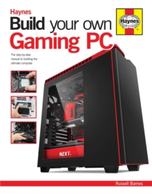 Build Your Own Gaming PC, Hardback