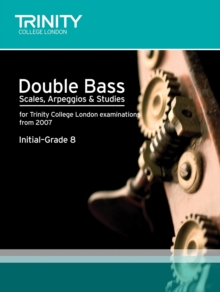 Double Bass Scales, Arpeggios & Studies Initial-Grade 8, Sheet music Book