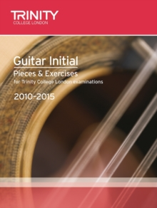 Guitar Exam Pieces Initial 2010-2015, Sheet music