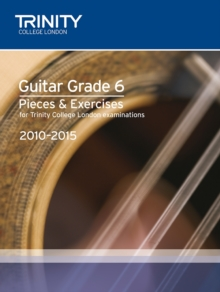 Guitar Exam Pieces Grade 6 2010-2015, Sheet music