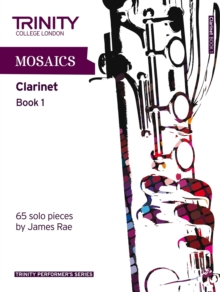 Mosaics for Clarinet : Initial-Grade 5 Book 1, Paperback
