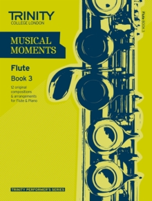 Musical Moments Flute : Book 3, Paperback