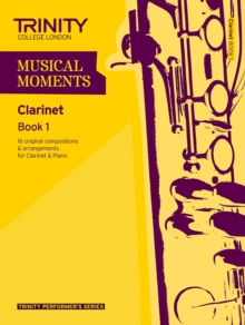 Musical Moments Clarinet : Book 1, Paperback