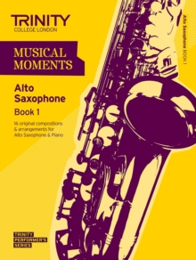 Musical Moments Alto Saxophone : Book 1, Paperback