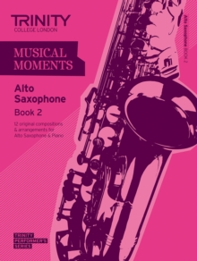 Musical Moments Alto Saxophone : Book 2, Paperback