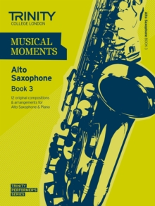 Musical Moments Alto Saxophone : Book 3, Paperback Book