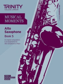 Musical Moments Alto Saxophone : Book 5, Paperback
