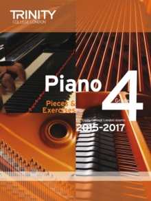 Piano 2015-2017 : Pieces & Exercises Grade 4, Paperback