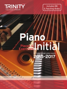 Piano Grade Initial 2015-2017 : Pieces & Exercises, Mixed media product