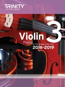 Violin Exam Pieces Grade 3 2016-2019 (Score & Part), Paperback Book