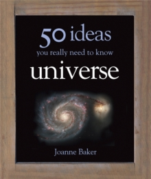 50 Ideas You Really Need to Know: Universe, Hardback Book