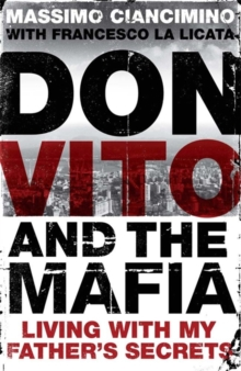 Don Vito and the Mafia : Living with My Father's Secrets, Paperback
