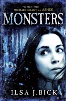 Monsters : The Ashes Trilogy Book 3, Paperback
