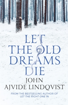 Let the Old Dreams Die, Paperback