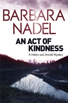 An Act of Kindness : A Hakim and Arnold Mystery, Paperback
