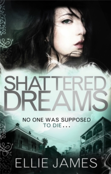 Shattered Dreams : A Midnight Dragonfly Novel, Paperback