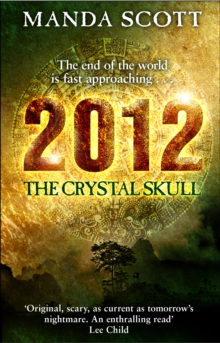 2012: The Crystal Skull, Paperback Book