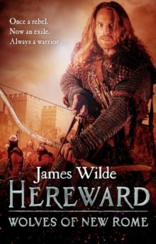Hereward: Wolves of New Rome, Paperback