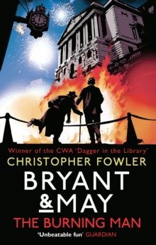 Bryant & May - the Burning Man, Paperback Book