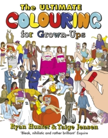 The Ultimate Colouring for Grown-Ups, Paperback