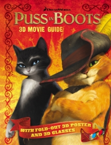Puss in Boots: 3D Movie Guide, Paperback