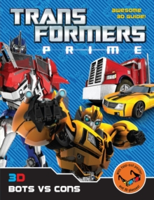 Transformers Prime: 3D Bots vs Cons, Paperback Book