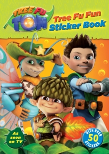 Tree Fu Tom: Tree Fu Fun Sticker Book, Paperback
