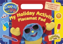 Woolly and Tig: My Holiday Activity Placemat Pad, Paperback Book
