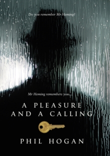 A Pleasure and a Calling, Hardback