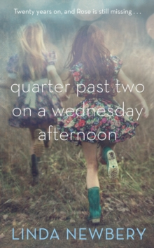 Quarter Past Two on a Wednesday Afternoon, Hardback