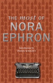 The Most of Nora Ephron, Hardback Book